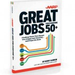 Review of My New Book: Great Jobs for Everyone 50+: Finding Work That Keeps You Happy and Healthy  and Pays the Bills