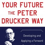Peter Drucker's Smart Advice for Second-Acters