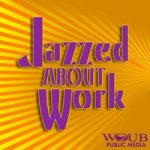 Are You Jazzed About Work?